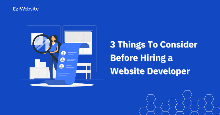 3 Things To Consider Before Hiring a Website Developer
